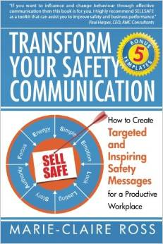 Transform your Safety Communication: How to Craft Targeted and Inspiring Safety Messages for a Productive Workplace